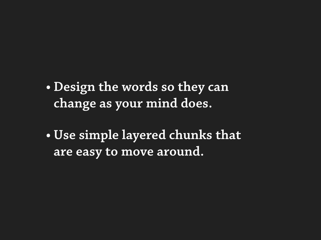 • Design the words so they can change as your m...