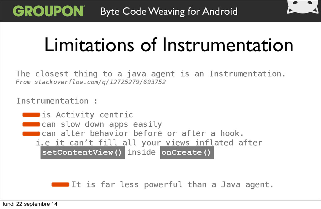 Limitations of Instrumentation Byte Code Weavin...