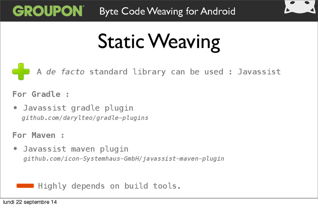 Static Weaving Byte Code Weaving for Android Fo...