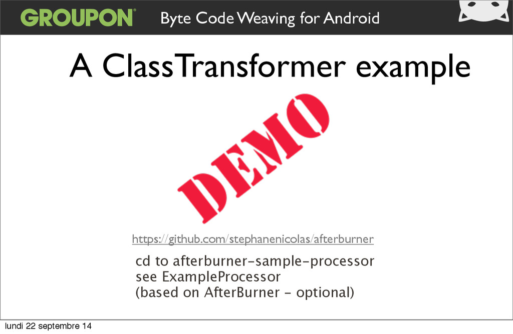 Byte Code Weaving for Android A ClassTransforme...
