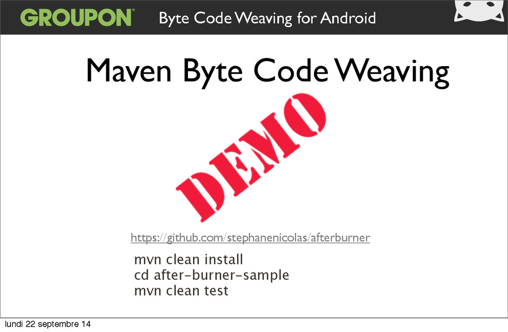 Byte Code Weaving for Android Maven Byte Code W...