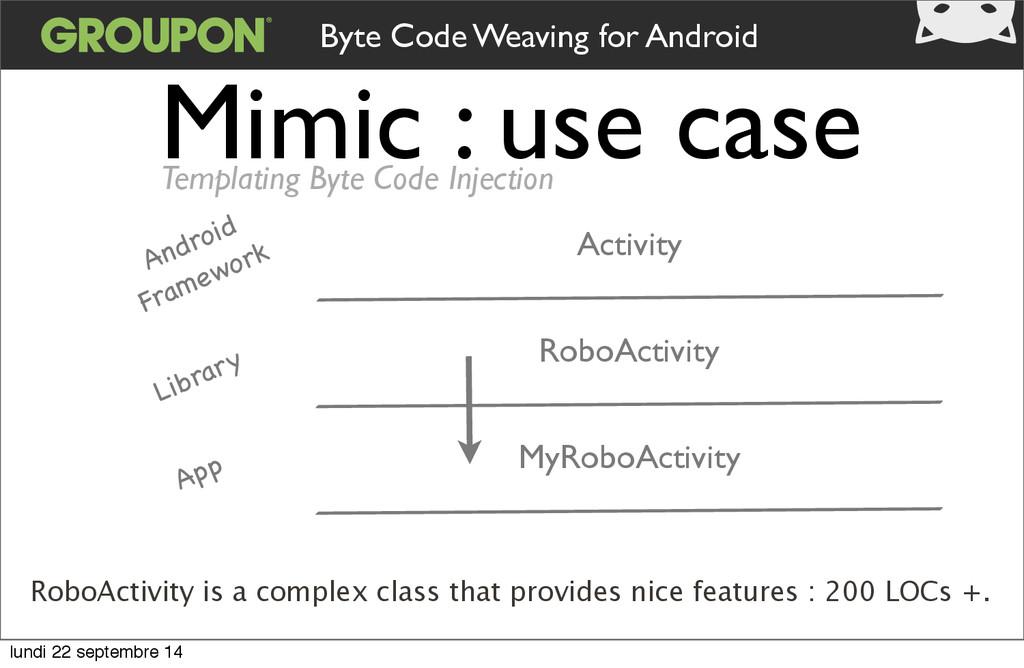 Mimic : use case Activity Android Framework Rob...