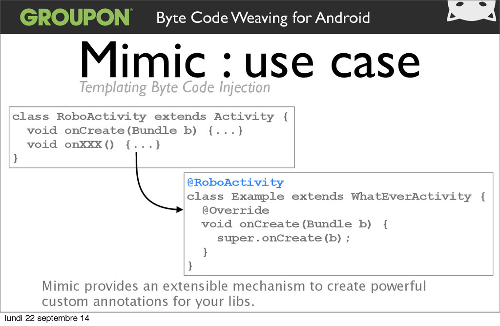 Mimic : use case Byte Code Weaving for Android ...