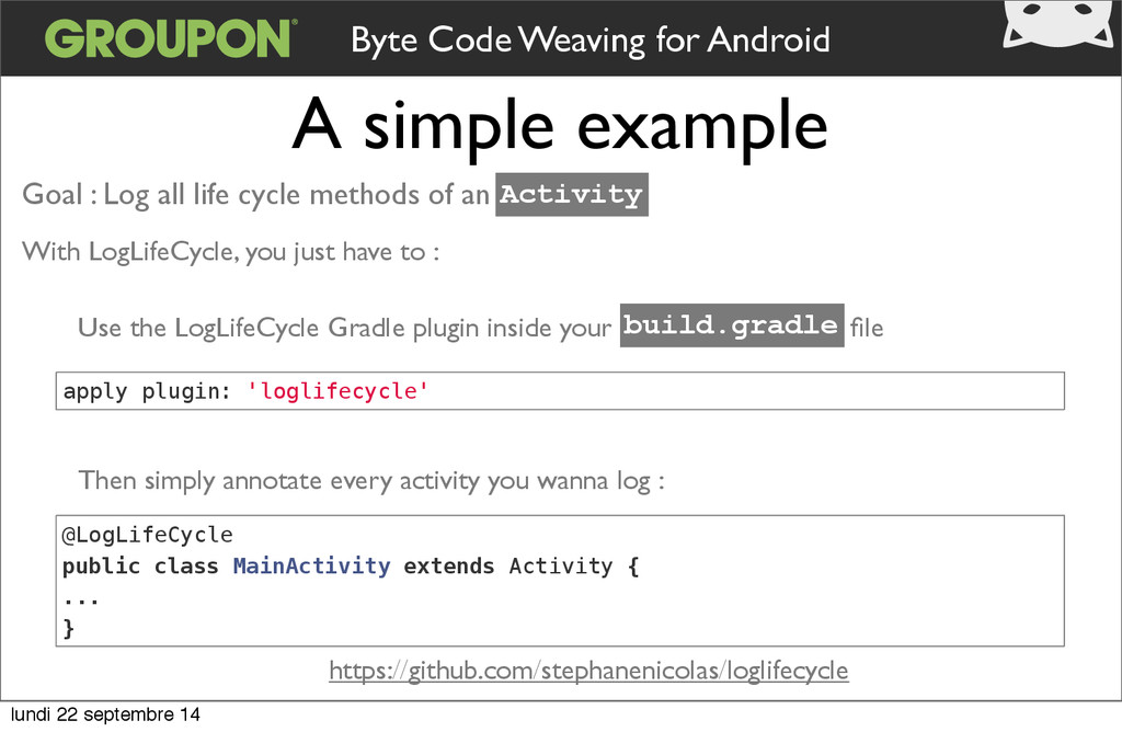 A simple example Byte Code Weaving for Android ...