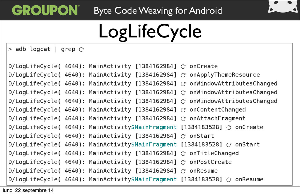LogLifeCycle Byte Code Weaving for Android > ad...