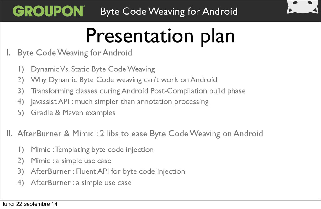 Presentation plan Byte Code Weaving for Android...