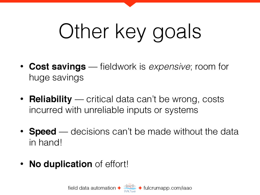 field data automation ✦ ✦ fulcrumapp.com/iaao Ot...
