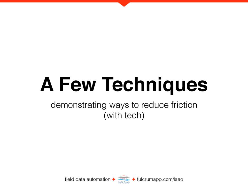 field data automation ✦ ✦ fulcrumapp.com/iaao A ...