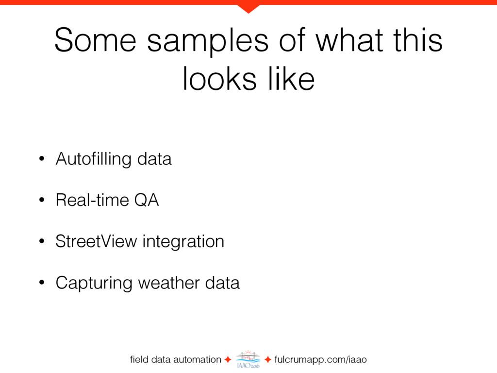 field data automation ✦ ✦ fulcrumapp.com/iaao So...
