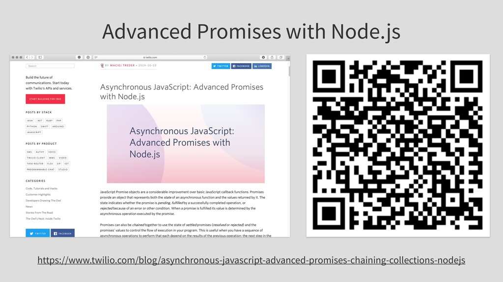 Advanced Promises with Node.js https://www.twil...