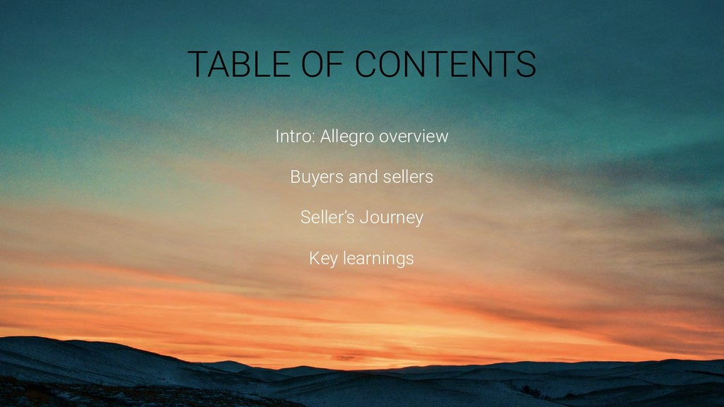 TABLE OF CONTENTS Intro: Allegro overview Buyer...