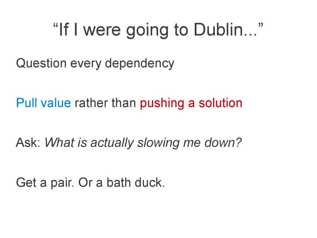 """If I were going to Dublin..."" Question every d..."