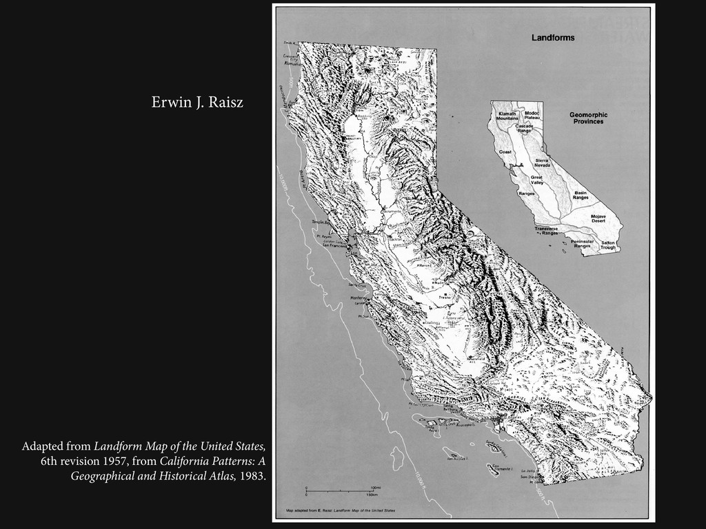 Erwin J. Raisz Adapted from Landform Map of the...