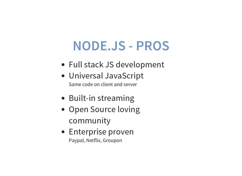 NODE.JS - PROS Full stack JS development Univer...