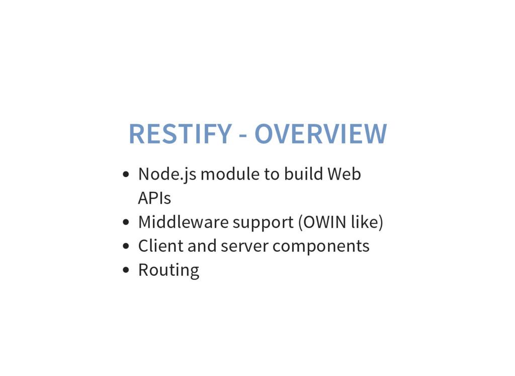RESTIFY - OVERVIEW Node.js module to build Web ...