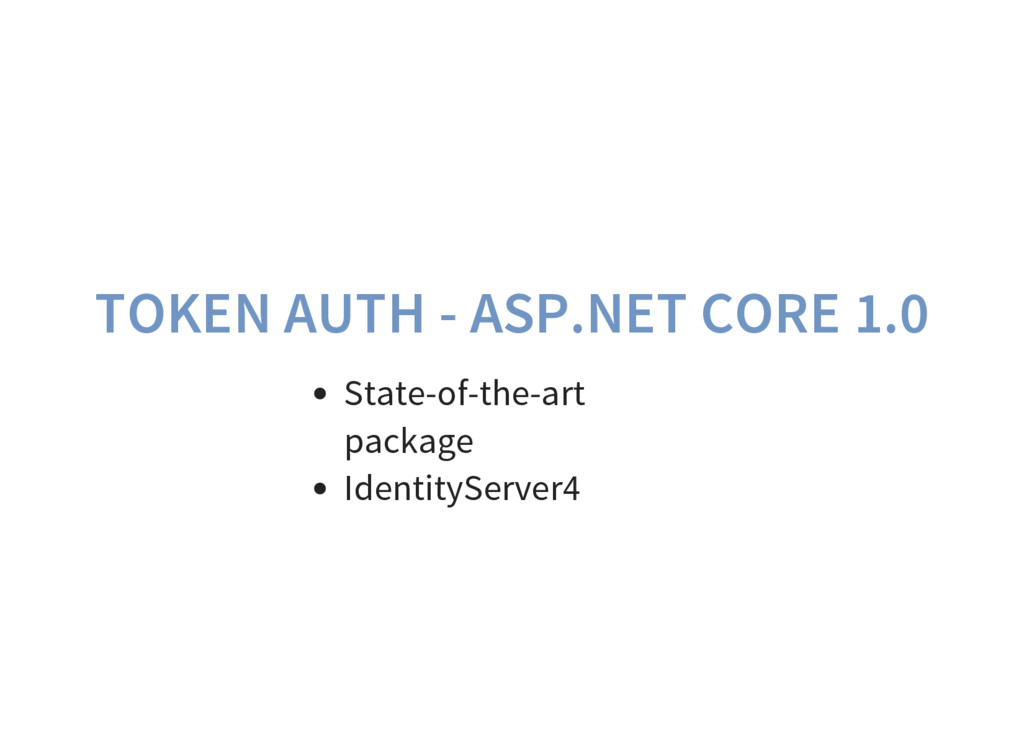 TOKEN AUTH - ASP.NET CORE 1.0 State-of-the-art ...