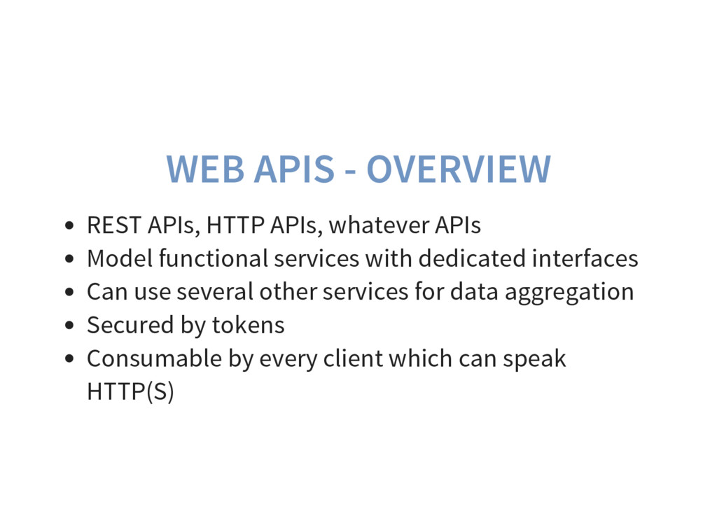 WEB APIS - OVERVIEW REST APIs, HTTP APIs, whate...