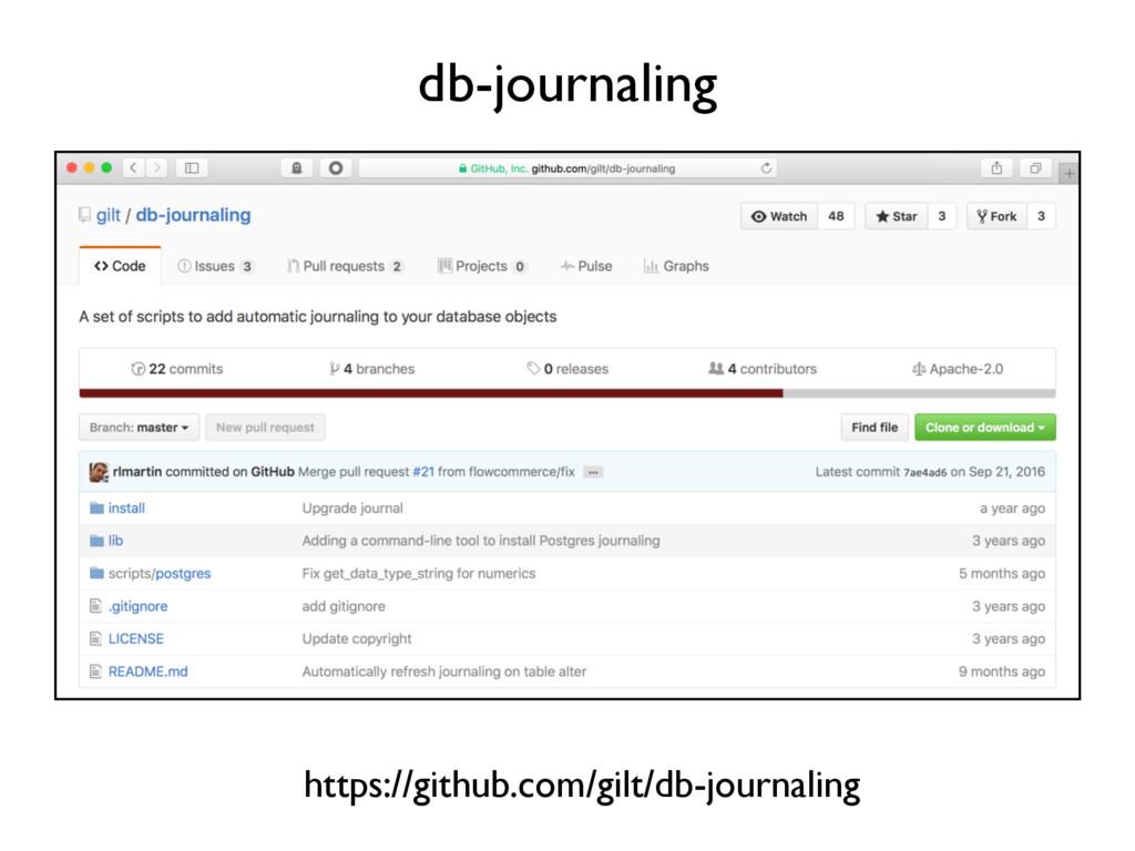 db-journaling https://github.com/gilt/db-journa...