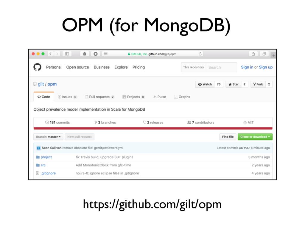 OPM (for MongoDB) https://github.com/gilt/opm