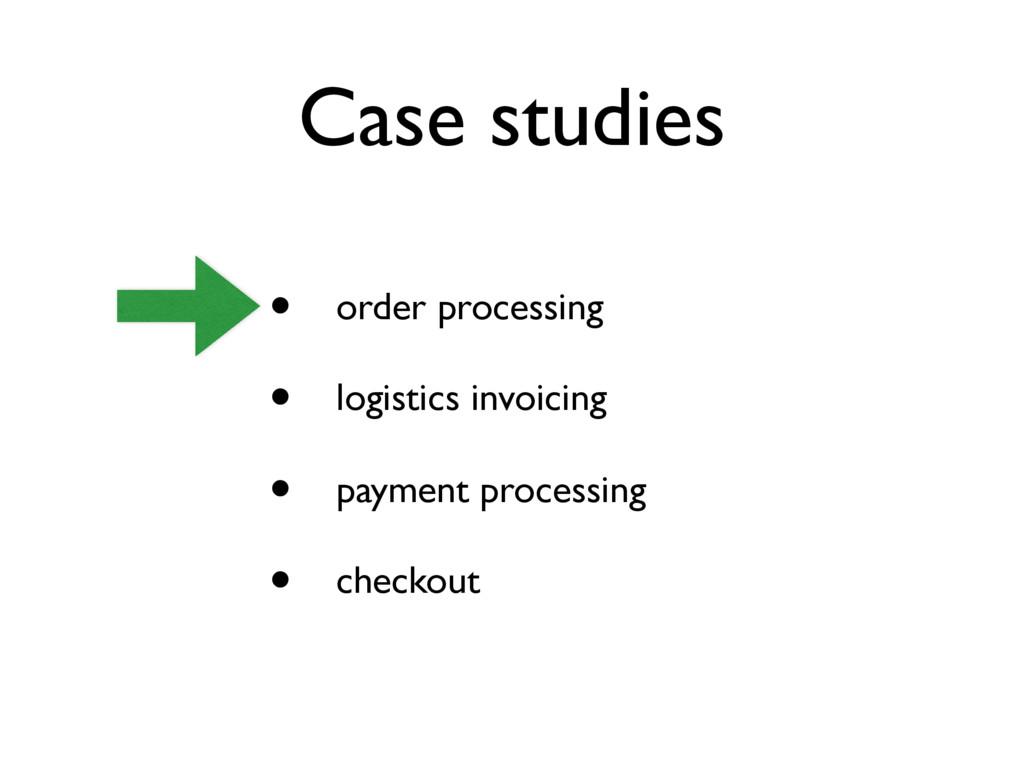 Case studies • order processing • logistics inv...
