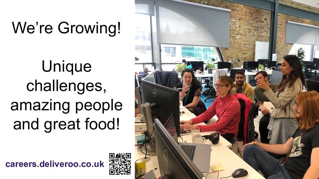 careers.deliveroo.co.uk We're Growing! Unique c...