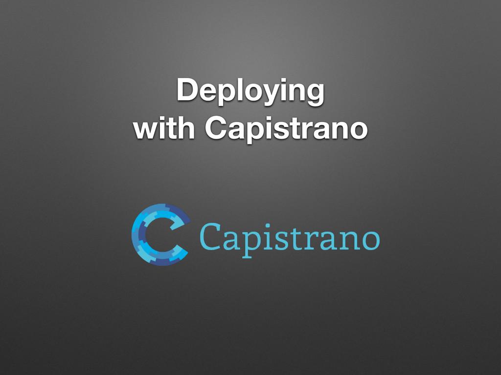 Deploying with Capistrano