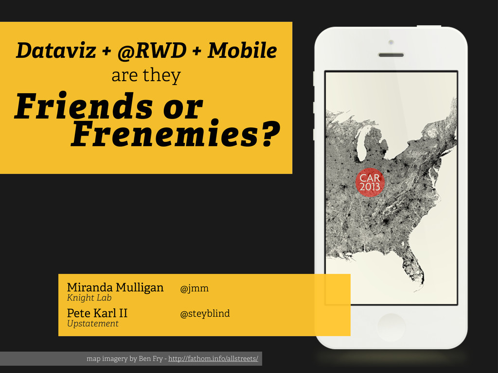 Dataviz + @RWD + Mobile are they Friends or Fre...