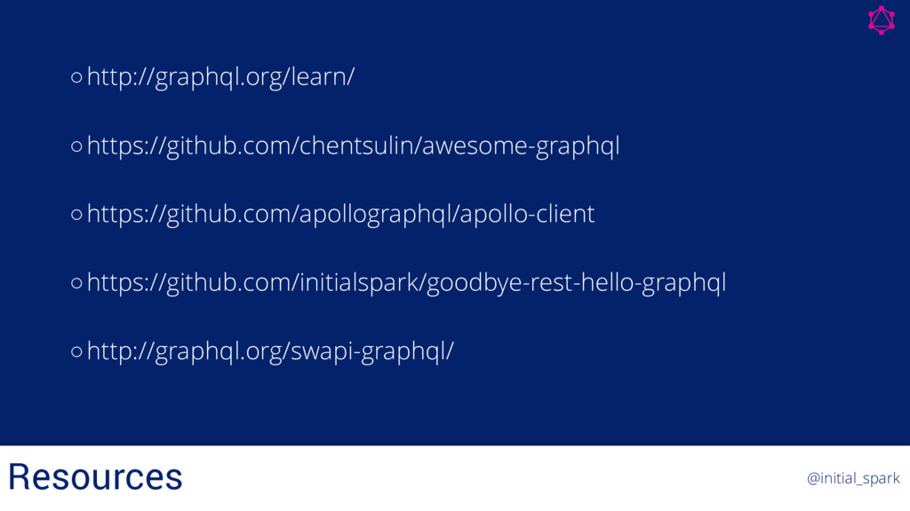 ○http://graphql.org/learn/ ○https://github.com/...