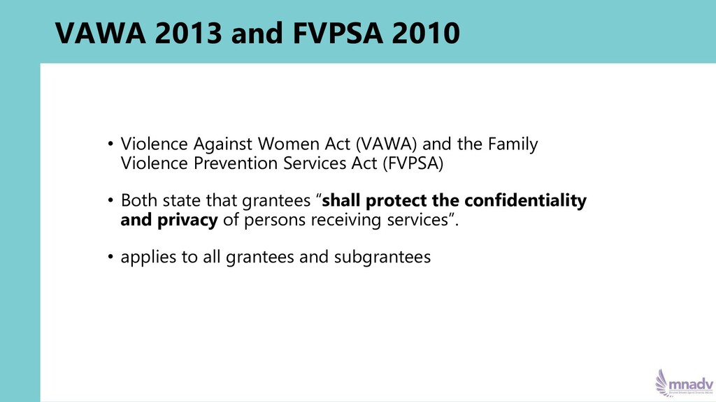VAWA 2013 and FVPSA 2010 • Violence Against Wom...