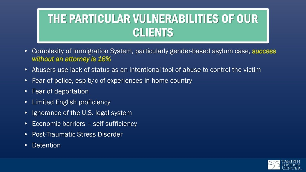 THE PARTICULAR VULNERABILITIES OF OUR CLIENTS •...