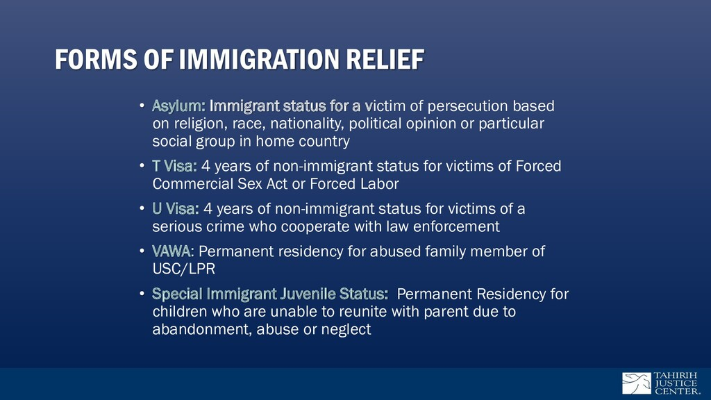 • Asylum: Immigrant status for a victim of pers...