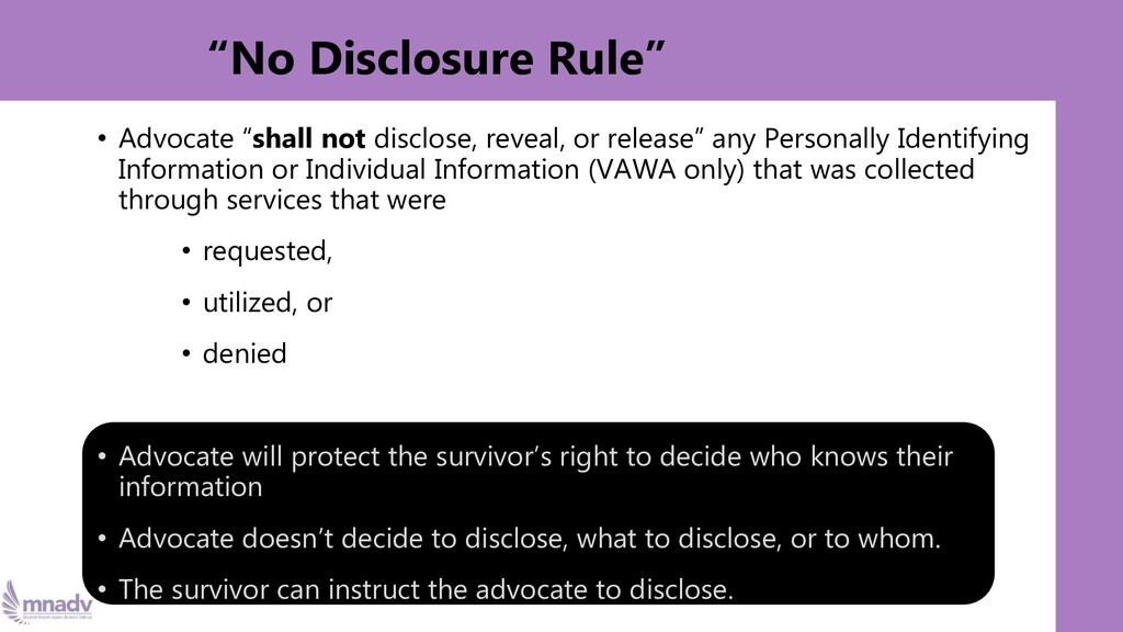 """""""No Disclosure Rule"""" • Advocate """"shall not disc..."""
