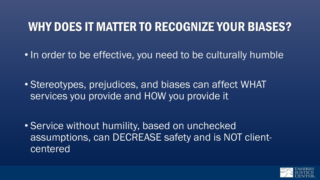 WHY DOES IT MATTER TO RECOGNIZE YOUR BIASES? • ...