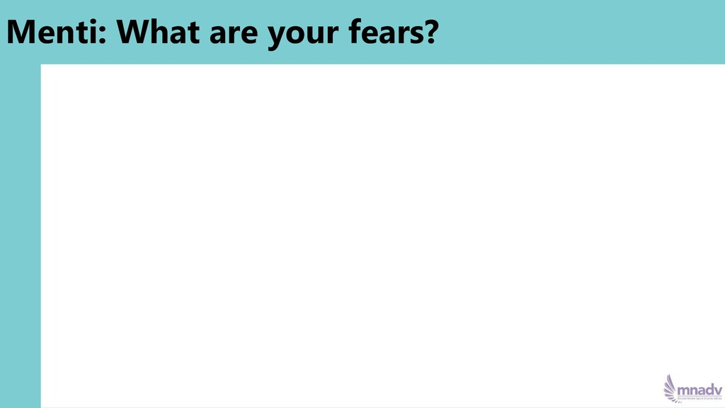 Menti: What are your fears?