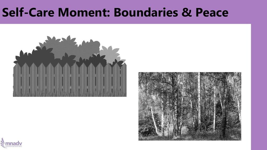 Self-Care Moment: Boundaries & Peace