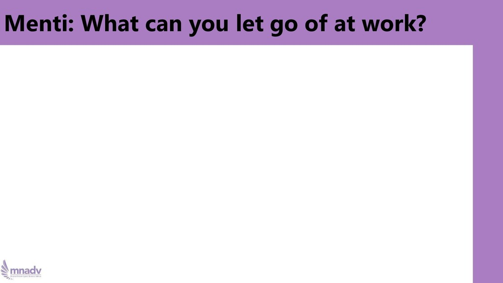 Menti: What can you let go of at work?