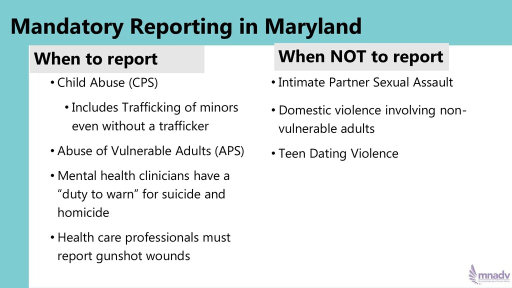 Mandatory Reporting in Maryland When to report ...