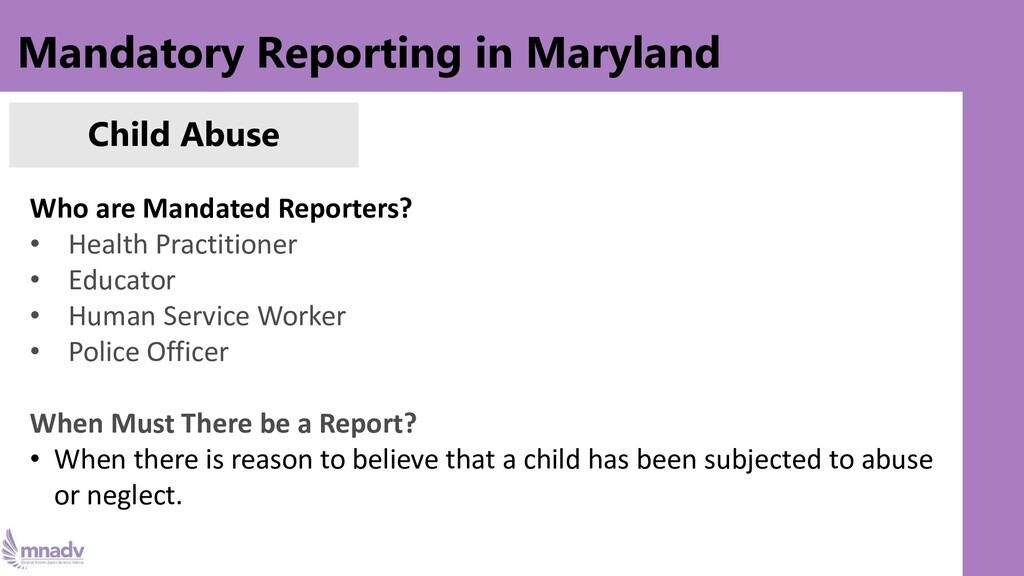 Mandatory Reporting in Maryland Child Abuse Who...