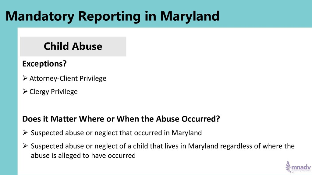 Mandatory Reporting in Maryland Child Abuse Exc...