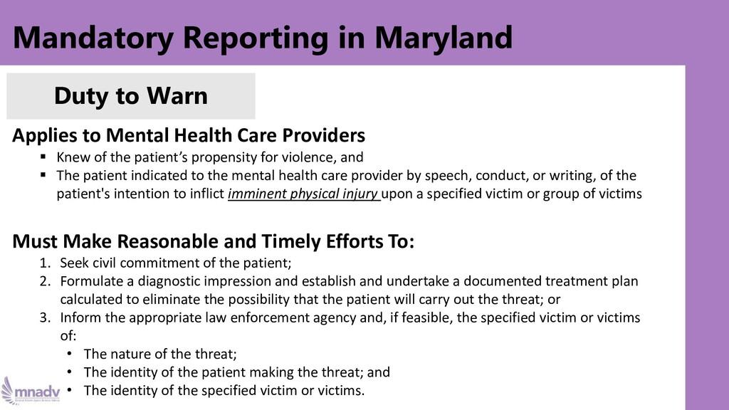 Mandatory Reporting in Maryland Duty to Warn Ap...