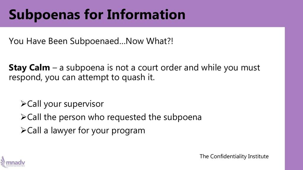 Subpoenas for Information You Have Been Subpoen...