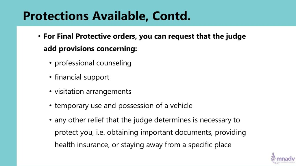 Protections Available, Contd. • For Final Prote...