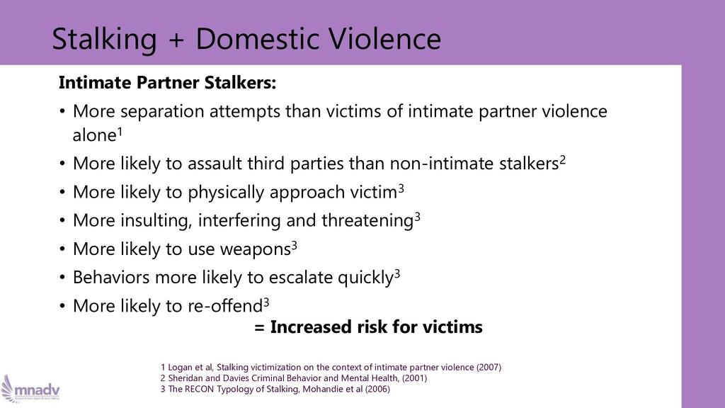 Stalking + Domestic Violence Intimate Partner S...