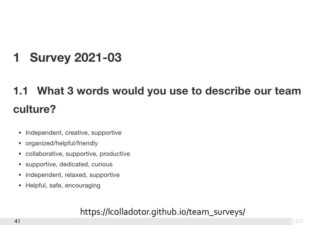 41 https://lcolladotor.github.io/team_surveys/