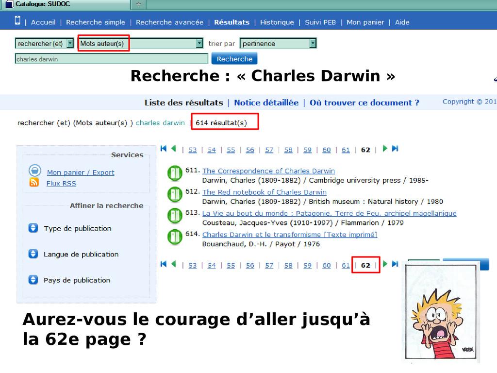 Recherche : « Charles Darwin » Aurez-vous le co...