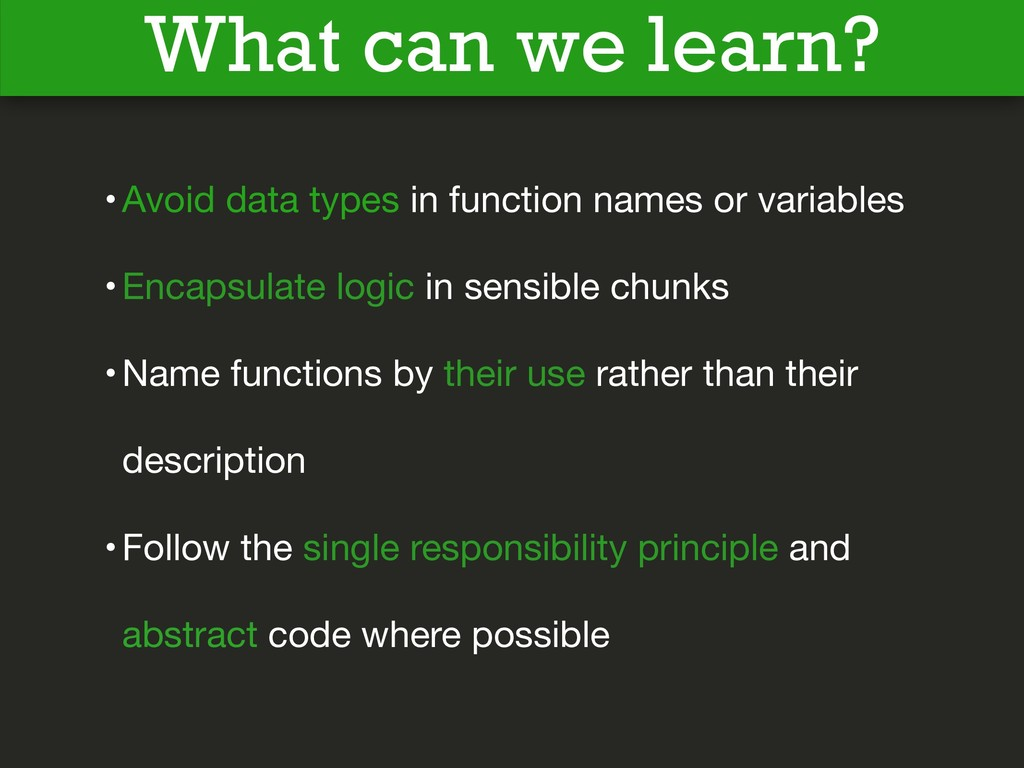 What can we learn? •Avoid data types in functio...