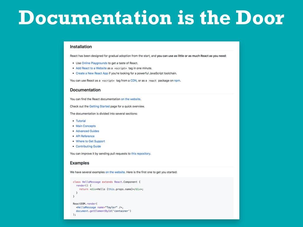 Documentation is the Door
