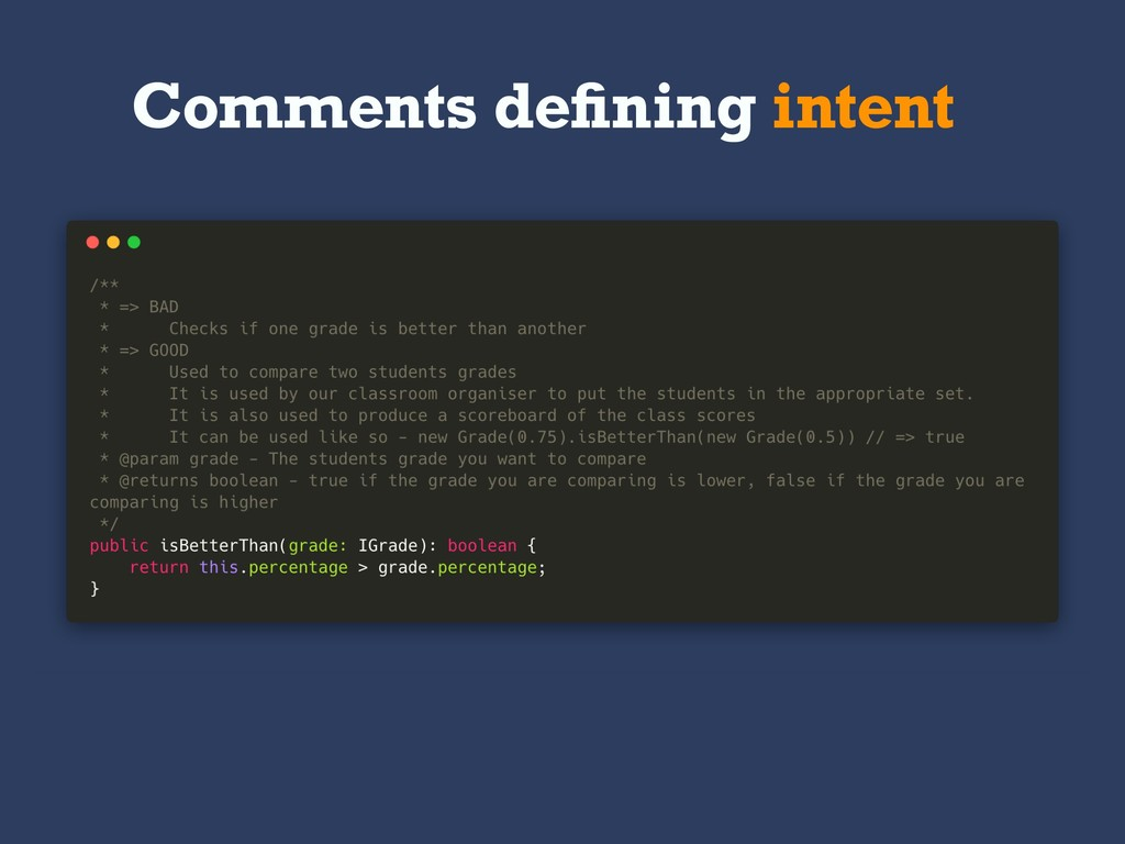 Comments defining intent
