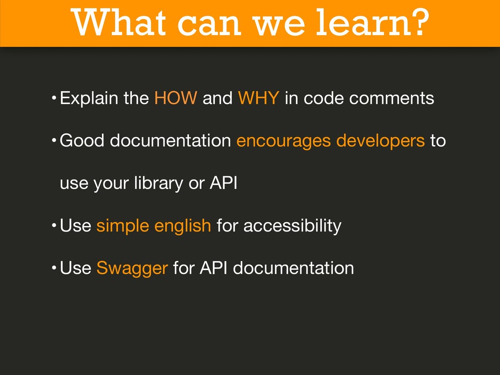 What can we learn? •Explain the HOW and WHY in ...