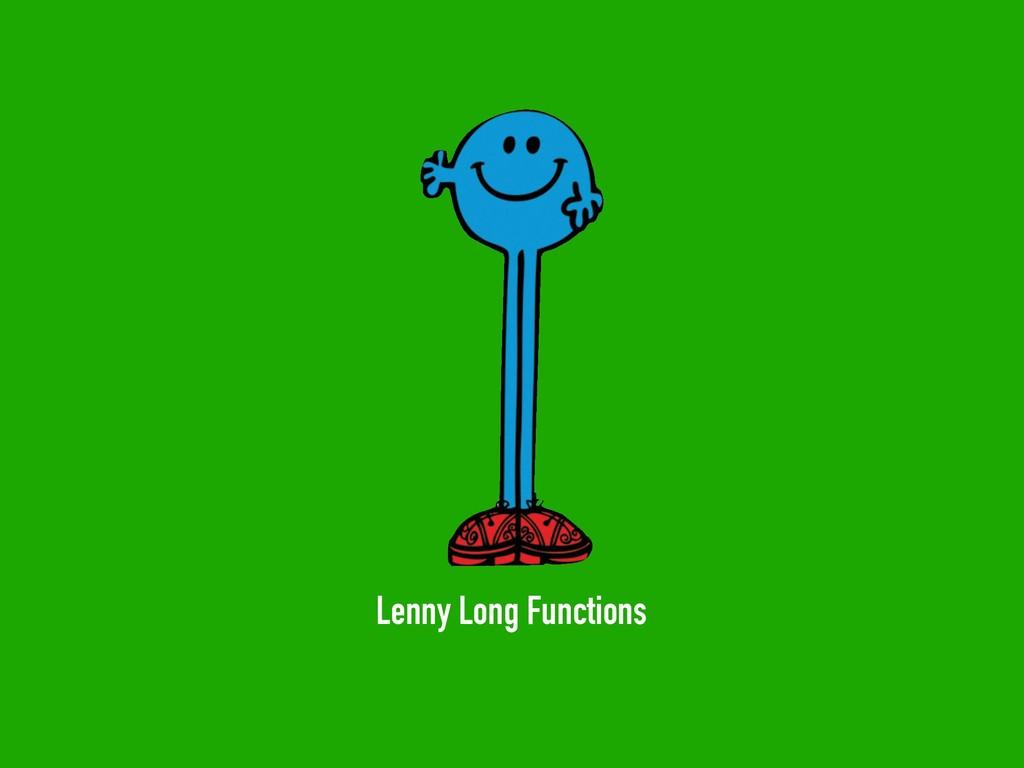 Lenny Long Functions